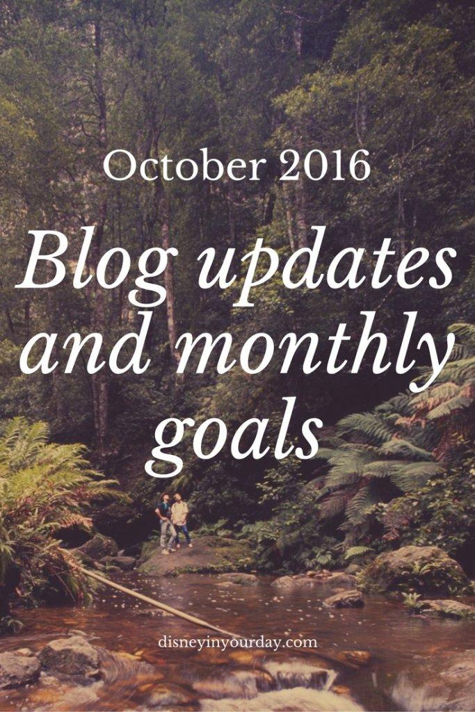 October 2016 updates and goals
