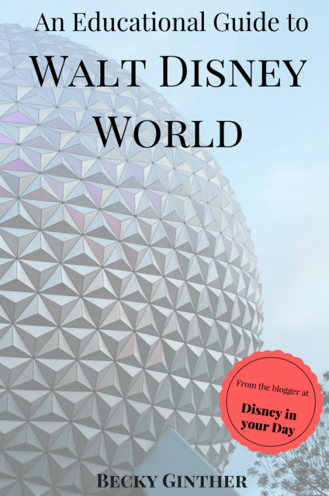 An Educational Guide to Walt Disney World