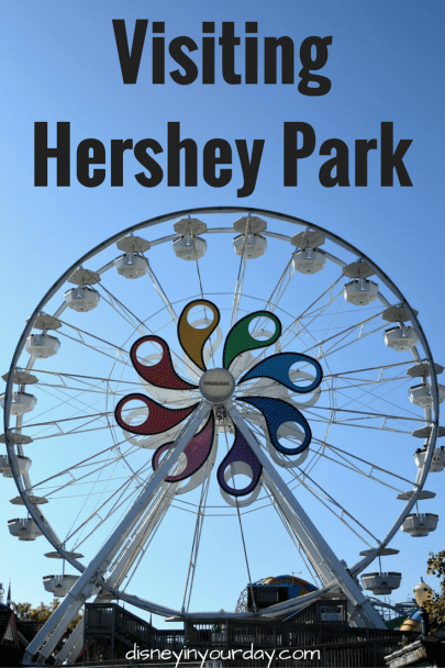 Hershey Park - Disney in your Day