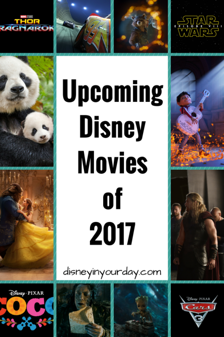 Disney movies of 2017 - Disney in your Day