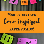 Make a Coco inspired Papel Picado + giveaway!
