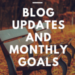 November 2018 blog updates + monthly goals