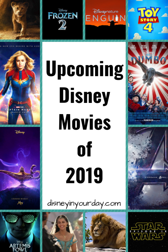 Upcoming Disney movies of 2019 - Disney in your Day