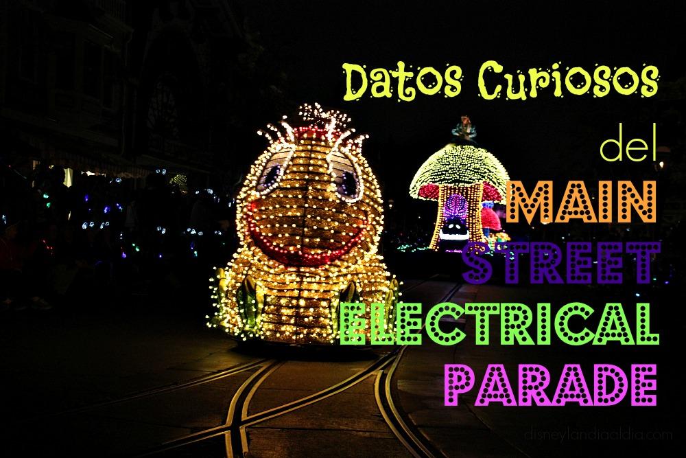 datos-curiosos-del-main-street-electrical-parade