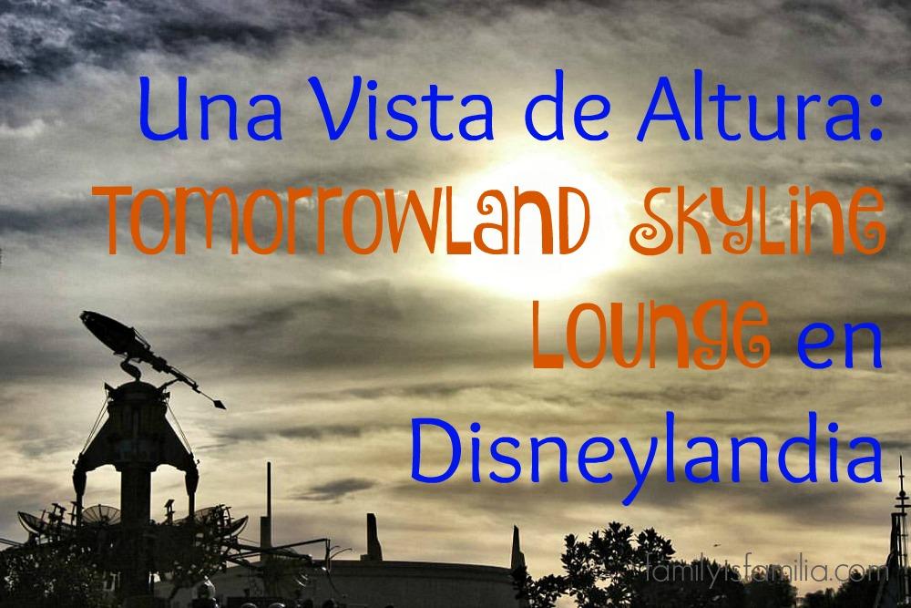 tomorrowland-skyline-lounge-en-disneylandia