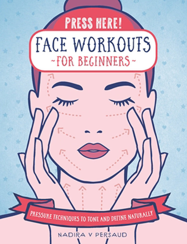 Press Here! Face Workouts For Beginners book cover