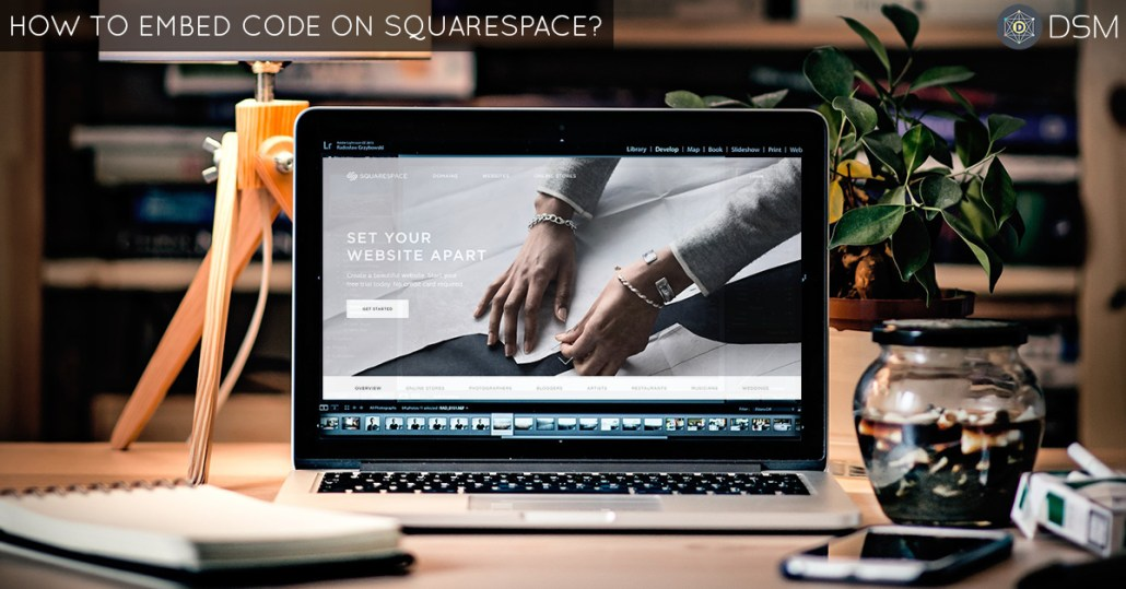 How-To-Embed-Code-On-Your-Squarespace-Website