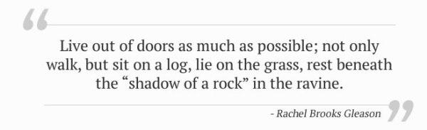 Rachel Brooks Gleason Quote