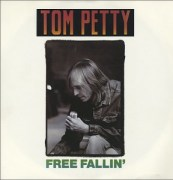 Free Fallin Single by Tom Petty
