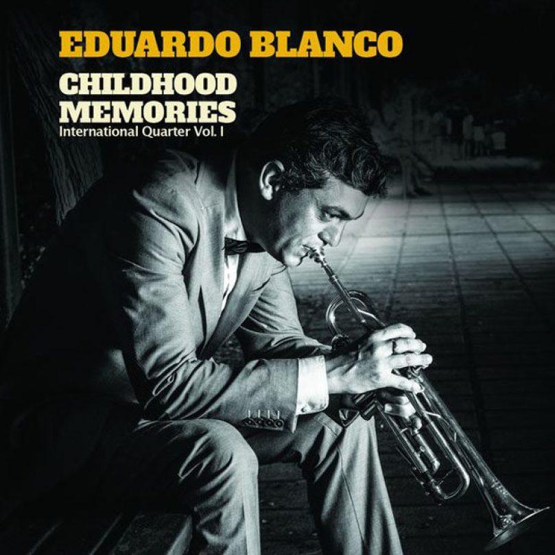 Distritojazz-jazz-discos-Eduardo Blanco-Childhood Memories