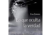 Lo que oculta la verdad de Eva Zamora