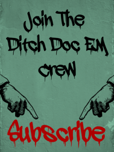 Join the Ditch Doc EM Crew Prehospital FOAMed