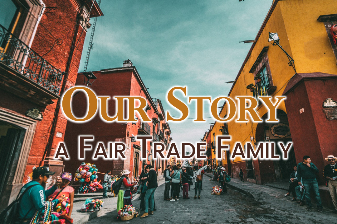 Divas Fair Trade - Our Story: A Fair Trade Family