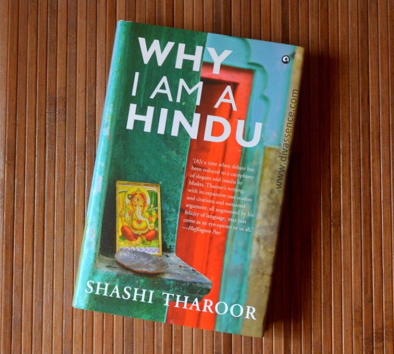 Shashi Tharoor, Why I am a Hindu review, Weekly Ramblings, Divassence, Deepika Mohan , Chennai beauty blogger, Chennai blogger