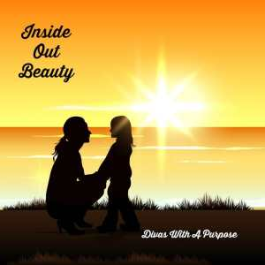 Inside Out Beauty | Divas With A Purpose