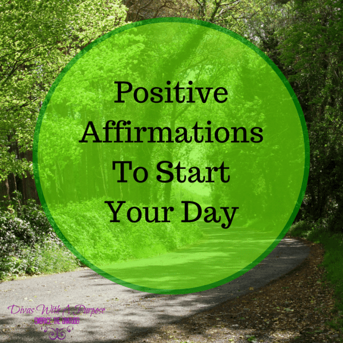 5 Positive Affirmations To Start Your Day