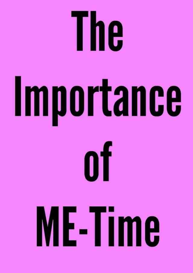 The Importance of Me Time