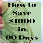 How to Save $1000 in 90 Days FB