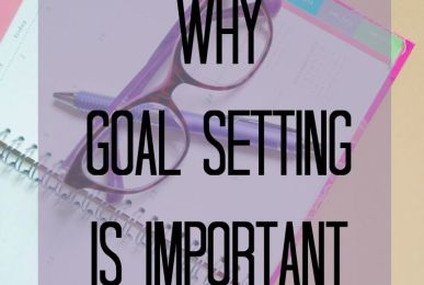 Why Goal Setting Is Important