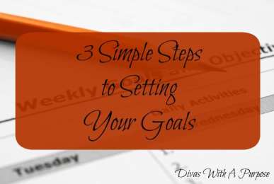 3 Simple Steps to Setting Your Goals