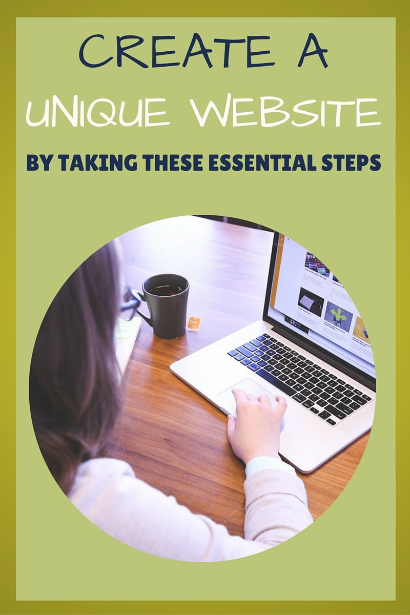 Essential Steps for a Unique Website
