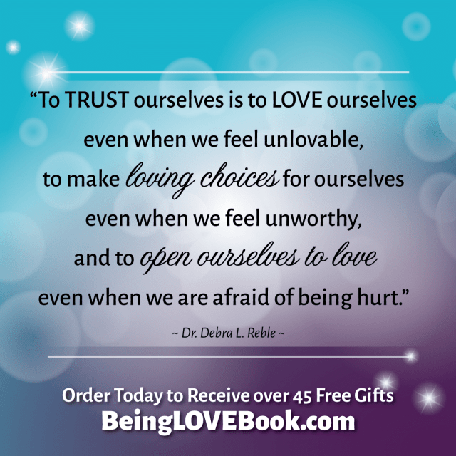"#BeingLove Quote on loving yourself: ""To trust ourselves is to love ourselves."""
