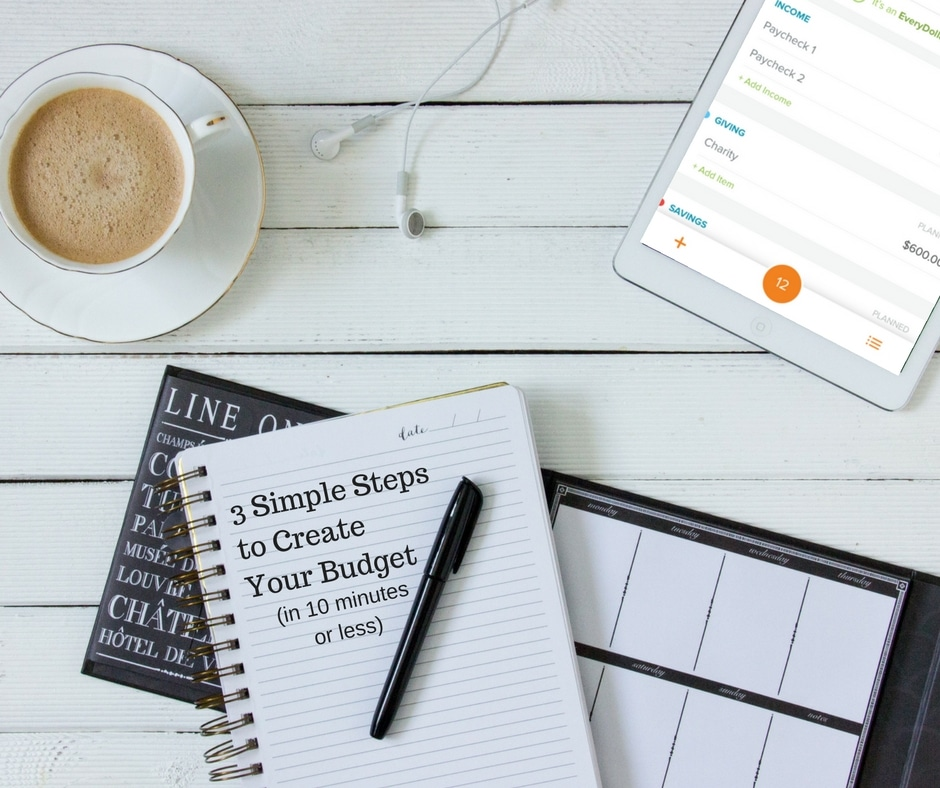 3 Simple Steps to Create Your Budget (in 10 minutes or less) #BudgetEveryDollar with @everydollar #Sponsored