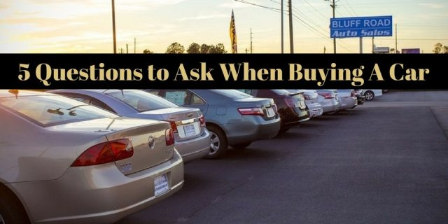 5 Questions to Ask When Buying A Car (1)