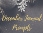 December Journal Prompts