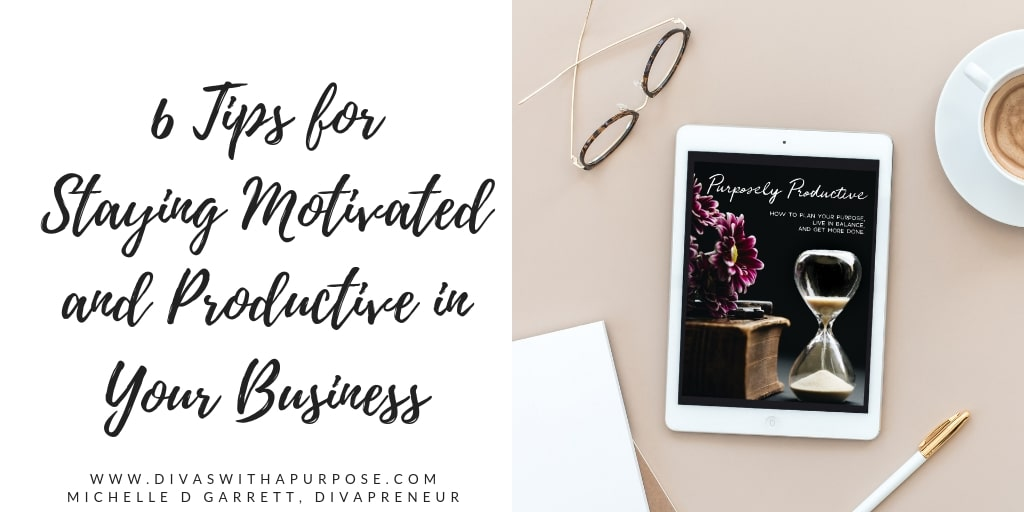 Staying Motivated and Productive in Business