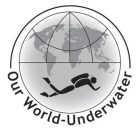 Our World-Underwater