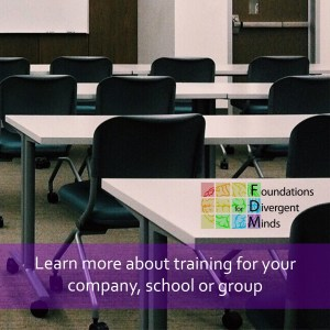 """Picture of a classroom with white tables and black chairs looking at a white screen. The Foundations for Divergent Minds logo is on the right side of the screen. Across the bottom is a purple semi-opaque rectangle with white words """"Learn more about training for your company, school or group."""""""