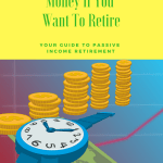 Stop Trading Time For Money If You Want To Retire
