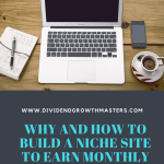 Why And How To Build Niches Site To Earn Monthly Passive Income