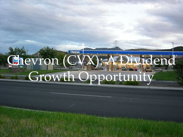 Chevron - A Dividend Growth Opportunity