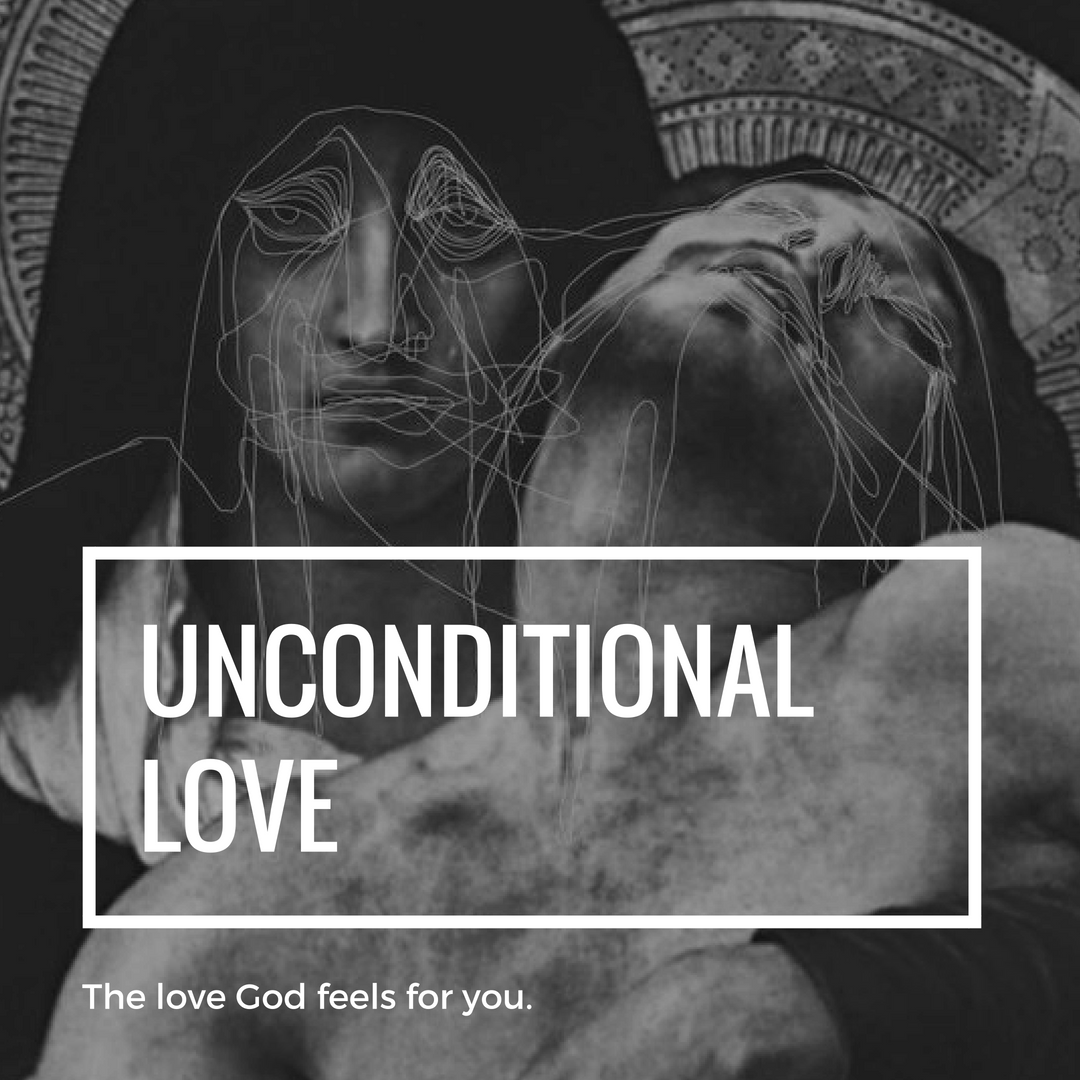 God's Unconditional Love