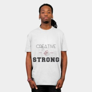 Creative and Strong