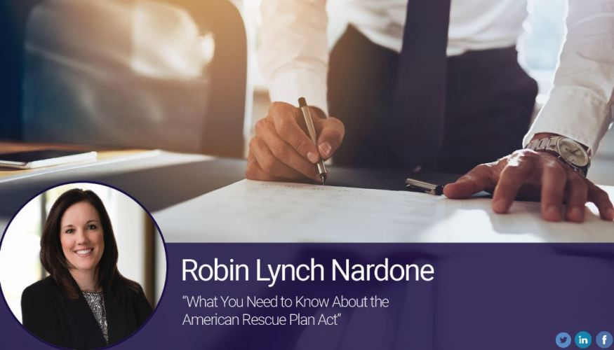 What You Need to Know About the American Rescue Plan Act
