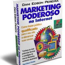 Ebook Marketing Poderoso na Internet: marketing na Internet de verdade