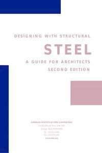 دليل المعماريين في تصميم الانشاءات المعدنية - Design with Structural Steel