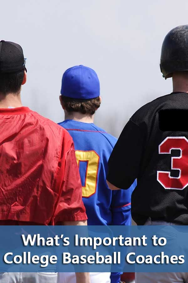 What's Important to College Baseball Coaches