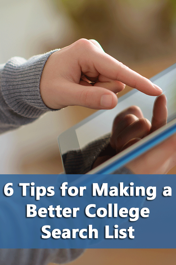 Practical suggestions for making a better college search list.