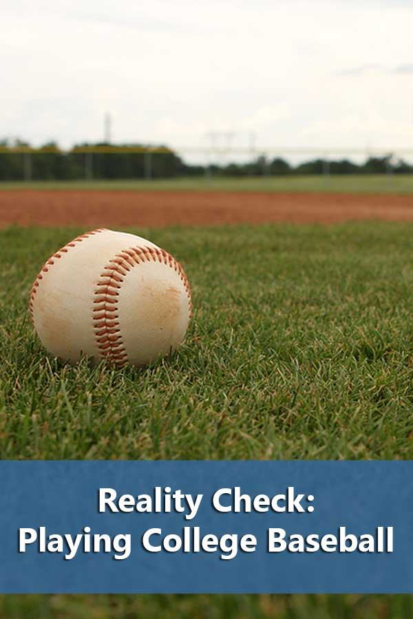 Reality Check Part 2: Playing College Baseball