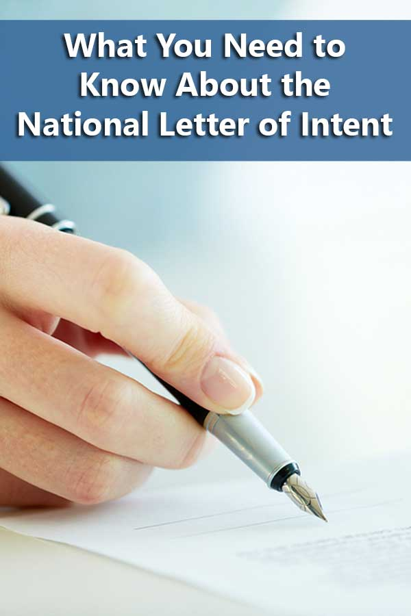 5 Ways to Get Smart About the National Letter of Intent
