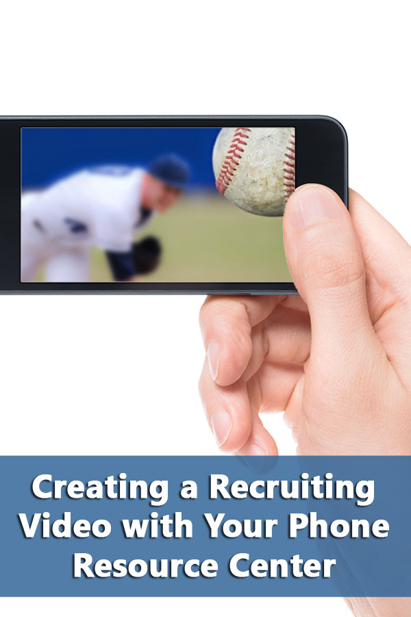 Listing of Resources for Creating a Recruiting Video with Your Phone including equipment and free apps.