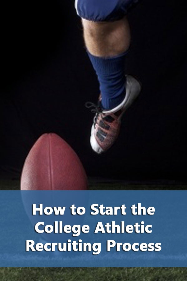 How to Start the College Athletic Recruiting Process