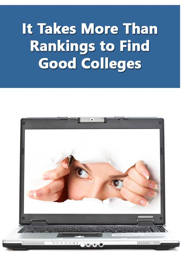 It Takes More Than Rankings to Find Good Colleges