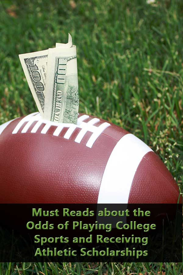 What families need to read to understand the odds of playing college sports.