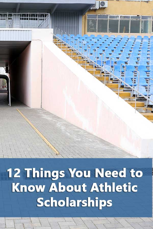 12 Things You Need to Know About Athletic Scholarships