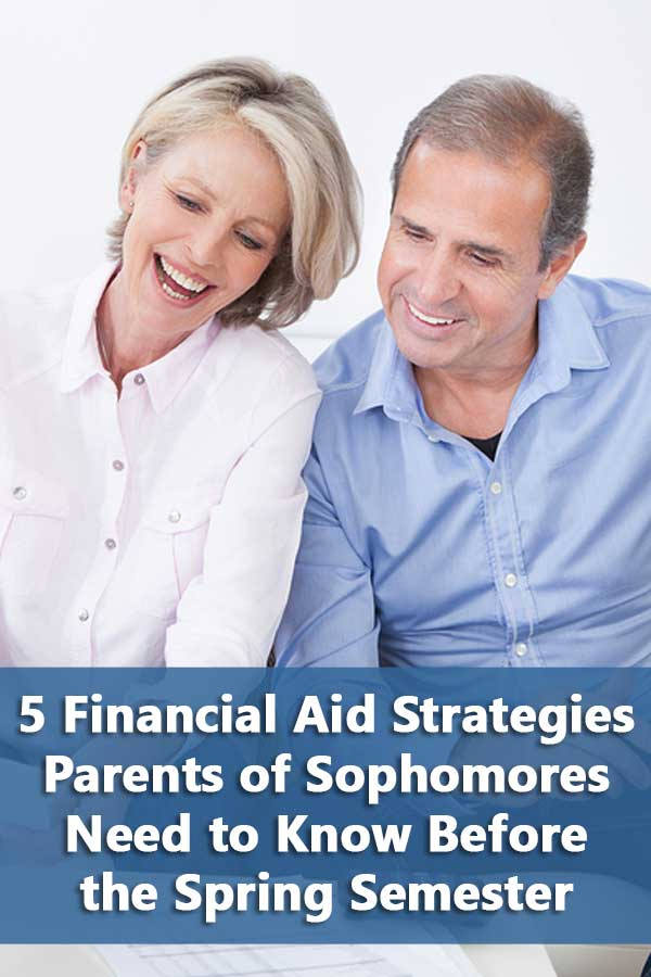 #DIYCollegeRankings Financial aid strategies parents of sophomores need to understand that can affect their college financial aid. #PayingForCollege